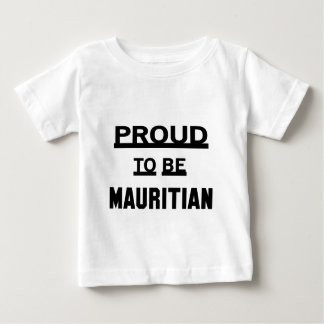 Proud to be Mauritian Baby T-Shirt