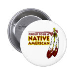 Proud To Be Native American Indian Button