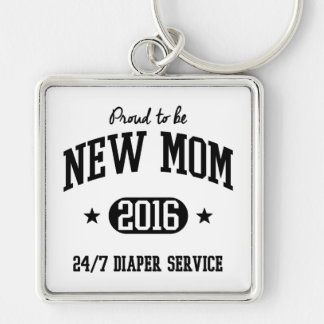 Proud To Be New Mom 2016 Keychain