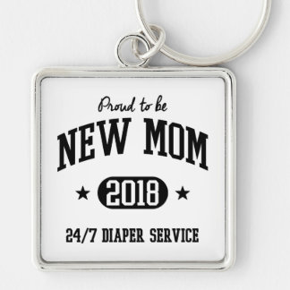 Proud To Be New Mom 2018 Keychain