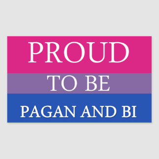 Proud To Be Pagan and Bi