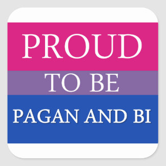 Proud To Be Pagan and Bi Square Sticker
