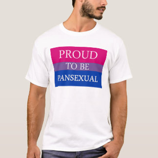 Proud to Be Pansexual T-Shirt
