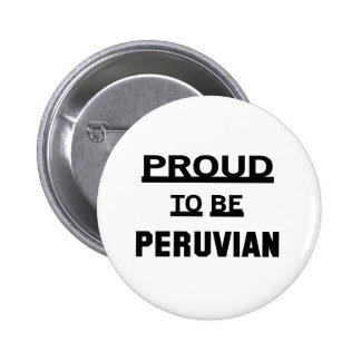 Proud to be Peruvian 2 Inch Round Button