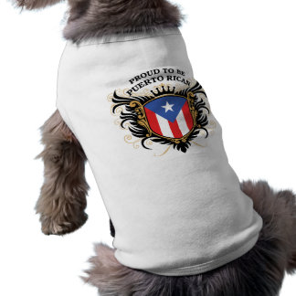 Proud to be Puerto Rican Doggie Shirt