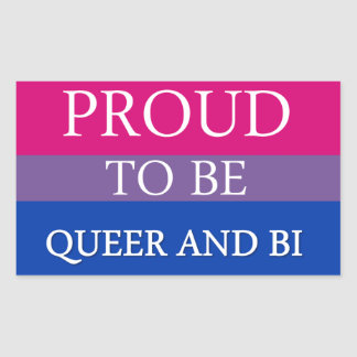 Proud To Be Queer and Bi Sticker