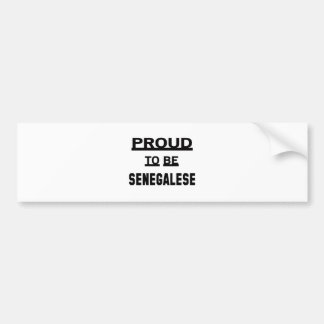 Proud to be Senegalese Bumper Sticker