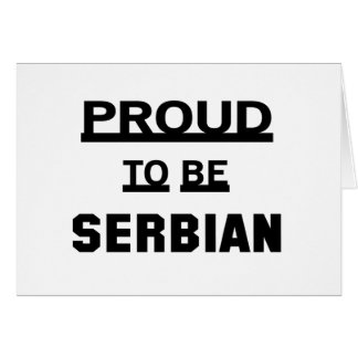 Proud to be Serbian Card