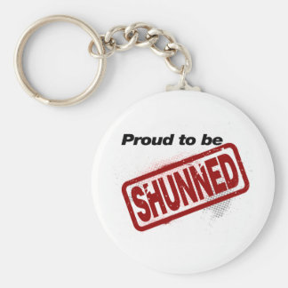 Proud to be Shunned Basic Round Button Keychain