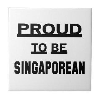 Proud to be Singaporean Ceramic Tile