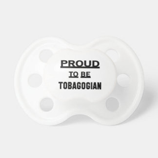 Proud to be Tobagonian Baby Pacifiers