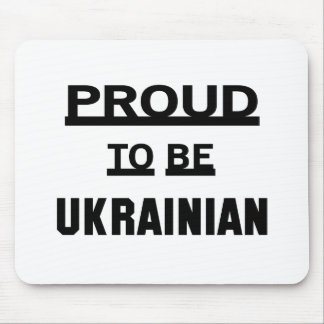 Proud to be Ukrainian Mouse Pad