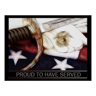 Proud to have served poster