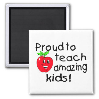 Proud To Teach Amazing Kids (Apple) Square Magnet