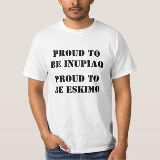 PROUD TOBE INUPIAQ, PROUD TO BE ESKIMO T-Shirt