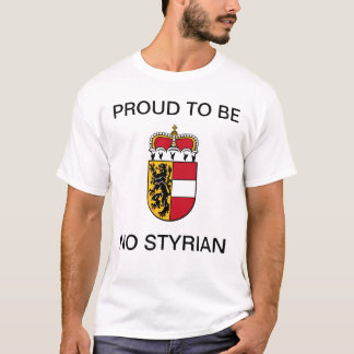 Proud ton of BE NO Styrian T-Shirt