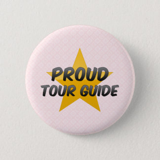 Proud Tour Guide 2 Inch Round Button