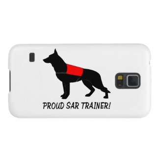 Proud Trainer of Search and Rescue Service Dogs Case For Galaxy S5