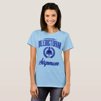 Proud Valedictorian Stepmom T-Shirt
