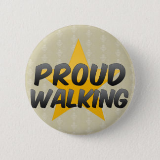Proud Walking 2 Inch Round Button