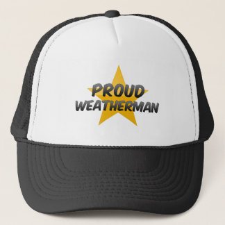 Proud Weatherman Trucker Hat