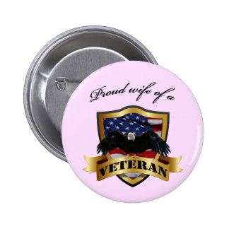 Proud wife of a Veteran Buttons