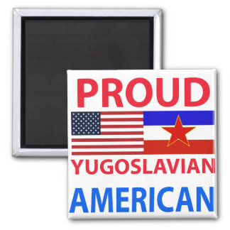 Proud Yugoslavian American Magnet