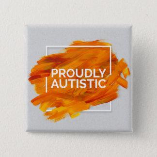 Proudly Autistic (Orange) 2 Inch Square Button