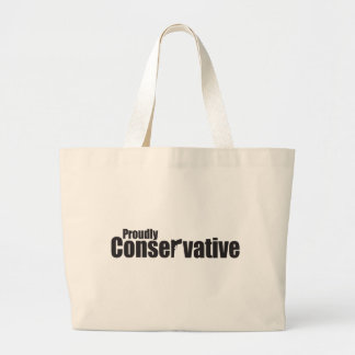 Proudly Conservative Tote Bag