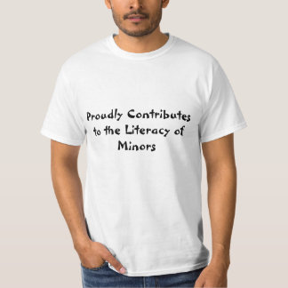 Proudly Contributes to the Literacy of Minors Tee