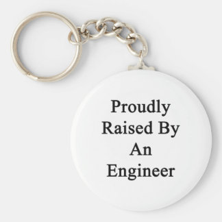 Proudly Raised By An Engineer Basic Round Button Keychain
