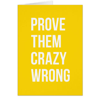 Prove Quote Positive Words Thoughts Yellow Bold Card