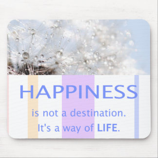 Proverb beautiful sayings luck Happiness Mouse Pad