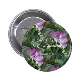 Proverbs17-22  ~ Freesia Flowers 2 Inch Round Button