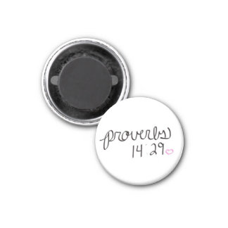 Proverbs 14:29 Magnet