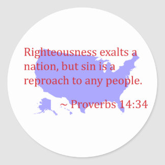 Proverbs 14.34 and America Classic Round Sticker