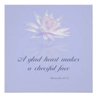 Proverbs 15:13 | Bible Quote | Lavender Floral Poster