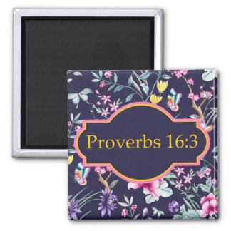Proverbs 16:3 Bible Verse Floral Magnet