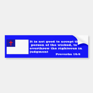 Proverbs 18:5 fight for the righteous bumper sticker