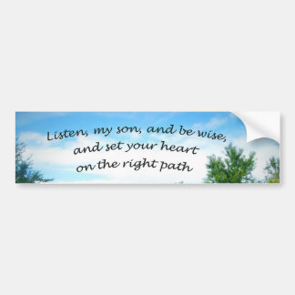 Proverbs 23:19 bumper sticker