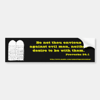 Proverbs 24:1 bumper sticker