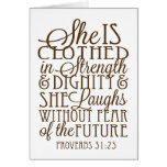 Proverbs 31 - Clothed in Strength & Dignity Brown Greeting Card