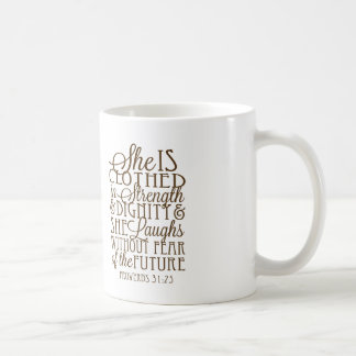 Proverbs 31 - Clothed in Strength & Dignity Brown Coffee Mug