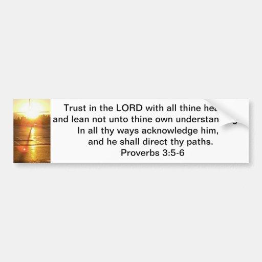 Proverbs 3:5-6 Bumper Sticker