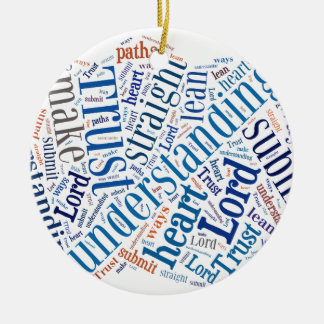 Proverbs 3:5-6 round ceramic ornament