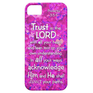 Proverbs 3:5-6 Trust in the Lord Bible Verse Quote iPhone 5 Cases