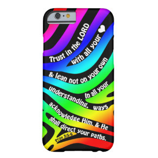 Proverbs 3:5-6 Trust in the Lord - Rainbow Zebra Barely There iPhone 6 Case