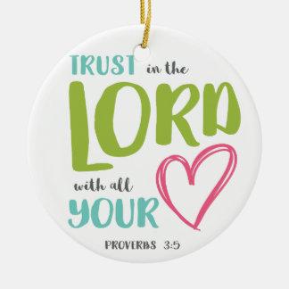 PROVERBS 3 VERSE 5 ROUND CERAMIC ORNAMENT