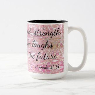 Proverbs She is Clothed in Strength & Dignity Two-Tone Coffee Mug