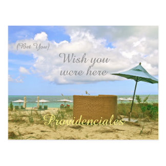 """PROVIDENCIALES/(BET YOU) WISH YOU WERE HERE"" POSTCARD"